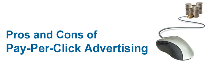 Pros and Cons of Pay-Per-Click Advertising