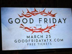 Good Friday in Austin, Texas