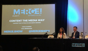 MERGE! - Content the Media Way with Karla Campos and Paul Brinkmann
