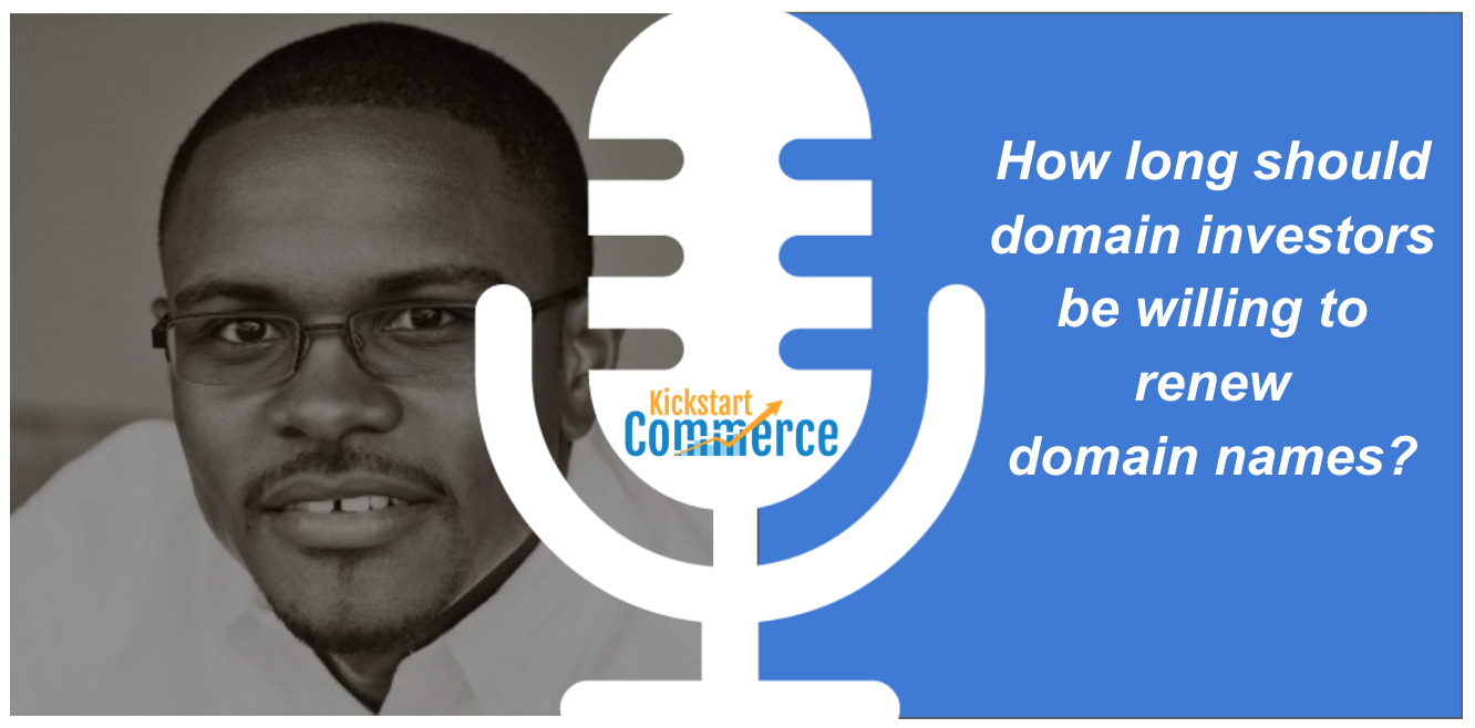 How long should domain investors be willing to renew domain names?