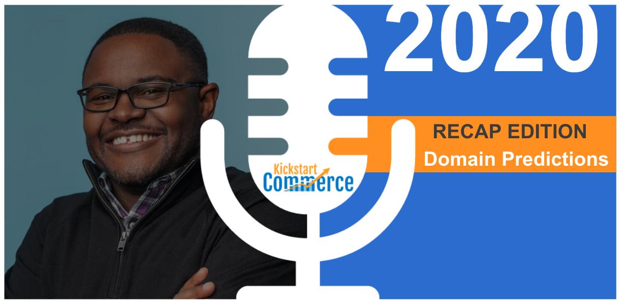 Recap of 9 Domain Predictions for 2020